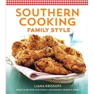 Southern Cooking Family Style Menus & Recipes for Family Gatherings Grand & Small