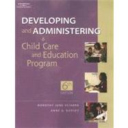 Developing And Administering a Child Care Education Program