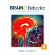 Brain and Behavior : An Introduction to Biological Psychology