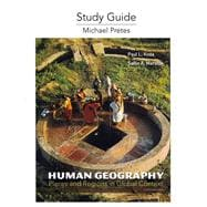 Study Guide for Human Geography : Places and Regions in Global Context
