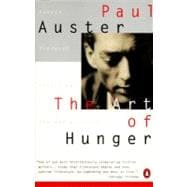 Art of Hunger : Essays, Prefaces, Interviews and the Red Notebook