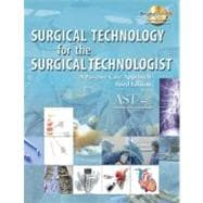 Surgical Technology for the Surgical Technologist A Positive Care Approach