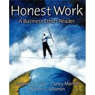 Honest Work : A Business Ethics Reader