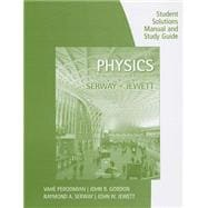Study Guide with Student Solutions Manual, Volume 1 for Serway/Jewett�s Physics for Scientists and Engineers, 9th