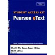 Pearson eText Student Access Code Card for Health: The Basics, Green Edition