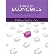 Survey of Economics: Principles, Applications and Tools plus NEW MyEconLab with Pearson eText Access Card (1-semester access)