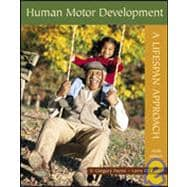 Human Motor Development : A Lifespan Approach