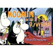 Moomin on the Riviera 9781770461697R