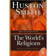 World's Religions : Our Great Wisdom Traditions
