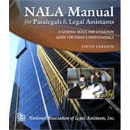 NALA Manual for Paralegals and Legal Assistants, 5th Edition