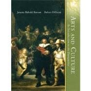 Arts and Culture, Volume 2 : An Introduction to the Humanities