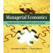 Managerial Economics Foundations of Business Analysis and Strategy