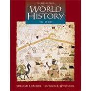 World History to 1500 (with InfoTrac)