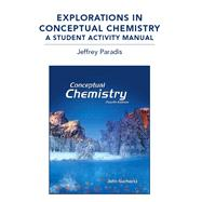 Explorations in Conceptual Chemistry A Student Activity Manual
