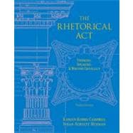 The Rhetorical Act Thinking, Speaking and Writing Critically