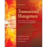 Transnational Management : Text, Cases and Readings in Cross-Border Management
