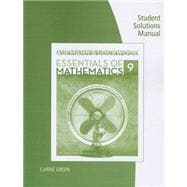 Student Solutions Manual for Aufmann/Lockwood�s Essentials of Mathematics: An Applied Approach, 9th