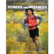 Principles and Labs for Fitness and Wellness with Infotrac