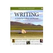 Writing : A Guide for College and Beyond with MyCompLab