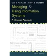 Managing & Using Information Systems: A StrategicApproach 5e