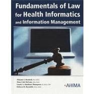 Fundamentals Of Law For Health Informatics And Information M