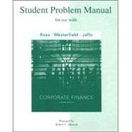 Student Problem Manual to accompany Corporate Finance