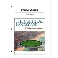 Study Guide for The Cultural Landscape An Introduction to Human Geography