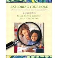 Exploring Your Role and Early Education Settings and Approaches w/ DVD