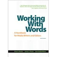 Working with Words A Handbook for Media Writers and Editors
