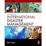 Introduction to International Disaster Management 9780123821744R