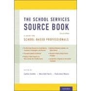 The School Services Sourcebook, Second Edition A Guide for School-Based Professionals