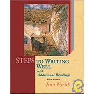 Steps to Writing Well with Readings (with MLA Updates)