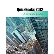 QuickBooks 2012 A Complete Course