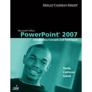 Microsoft Office PowerPoint 2007: Introductory Concepts and Techniques, 1st Edition