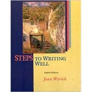 Steps to Writing Well, Revised Edition (with Revised MLA)
