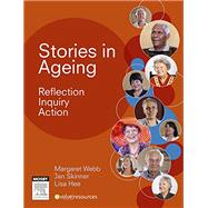 Stories in Ageing: Reflection, Inquiry, Action 9780729541763R