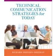 Technical Communication Strategies for Today Plus NEW MyTechCommLab with eText -- Access Card Package