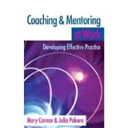 Coaching and Mentoring at Work : Developing Effective Practice