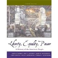 Liberty, Equality, and Power A History of the American People (with CD-ROM)