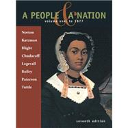A People & A Nation Volume 1: To 1877