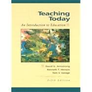 Teaching Today : An Introduction to Education