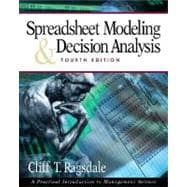 Spreadsheet Modeling and Decision Analysis (with Microsoft PRJ 2003)