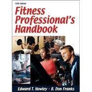Fitness Professional's Handbook - 5th Edition