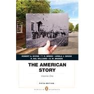 The American Story Penguin Academics Series, Volume 1 Plus NEW MyHistoryLab with eText -- Access Card Package
