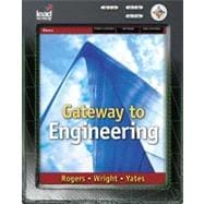 Gateway to Engineering Gateway to Engineering