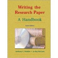 Writing the Research Paper A Handbook (with Revised MLA and InfoTrac)