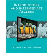 Introductory and Intermediate Algebra, Plus NEW MyMathLab with Pearson eText -- Access Card Package