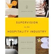 Supervision in the Hospitality Industry: Leading Human Resources, 7th Edition