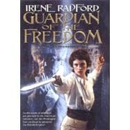 Guardian of the Freedom (Merlin's Descendants #5)