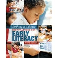 Striking a Balance : Best Practices for Early Literacy